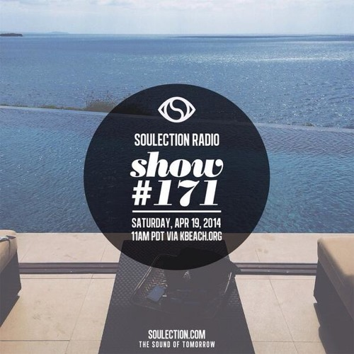 Soulection Radio Show #171