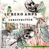 LE RENO AMPS - God Loves A Trier