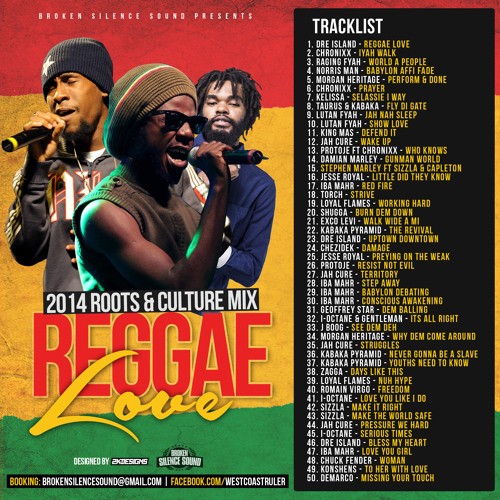 Reggae Love - 2014 Roots & Culture Mix - Broken Silence Sound