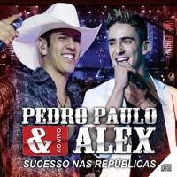 Cover mp3 Pedro Paulo e Alex - Escondidinho (CD AO VIVO)