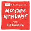 "Mixtape Mondays - DJ Confuze ""Trapped in the closet"" (2014-04-21)"