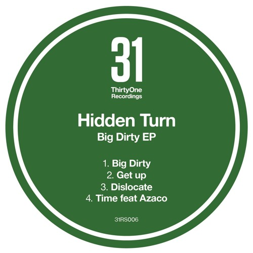 Hidden Turn - Get Up - ThirtyOne Recordings