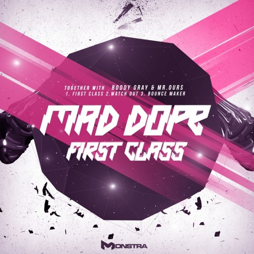 Mad Dope & Boddy Gray - First Class (Preview) [Trap & Dubstep]