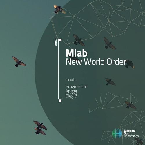 Mlab - New World Order (Progress Inn Remix)