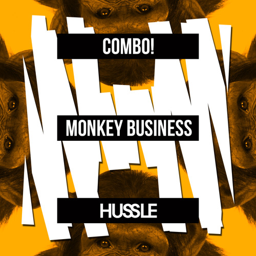 COMBO! - Monkey Business (Original Mix) [Hussle/M.O.S] OUT NOW!
