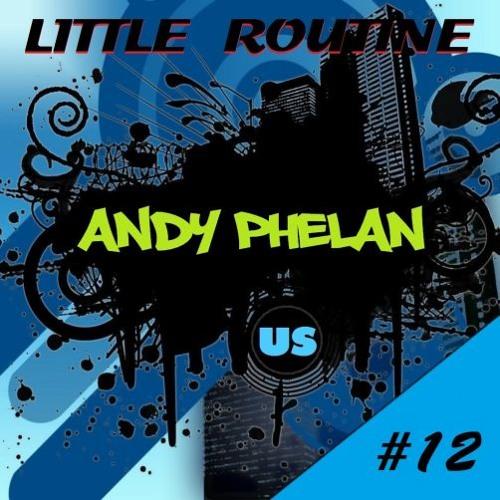 Andy Phelan - Little Routine #12 - (2014)
