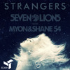 Seven Lions - Strangers (The Eden Project Remix)