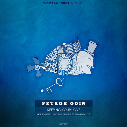 OUT NOW: Petros Odin - Keeping your Love EP