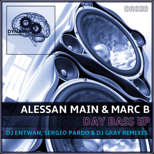 Alessan Main, Marc B - Day Bass (Sergio Pardo & DJ Gray Remix)