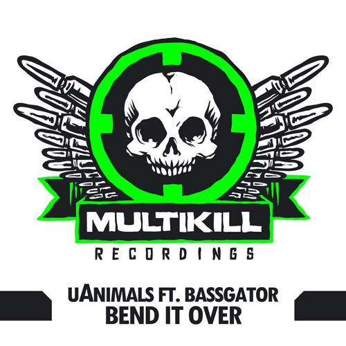 """uAnimals x Bassgator - """"Bend It Over"""" (Original Mix) [OUT NOW ON BEATPORT]"""