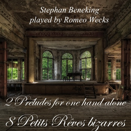 Prélude for the left hand No. 1 -played by Romeo Wecks -on iTunes, Spotify and beneking.bandcamp.com