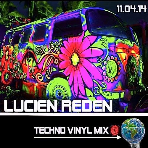 Lucien Reden @ GTU radio 11/04/2014