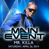 Mr. Killa The Rolly Polly Ambassador Main Event Audio drop