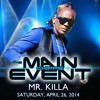 Mr. Killa The Rolly Polly Ambassador Main Event Audio drop