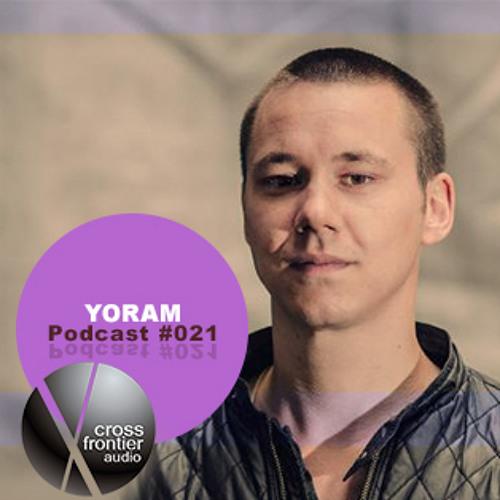 Yoram - Crossfrontier Audio Podcast 021