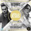 Download Redimi2 Ft Christine D'Clario – El Nombre De Jesús MDCnet Mp3