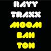 Rayy Traxx - Moombahton (Original Mix)