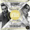 Download El Nombre De Jesús   Redimi2  Christine D'Clario   Single 2014 Mp3