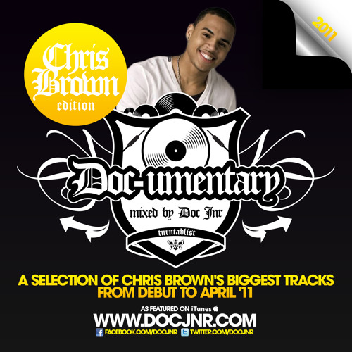 @docjnr | Chris Brown Mix - The Documentary
