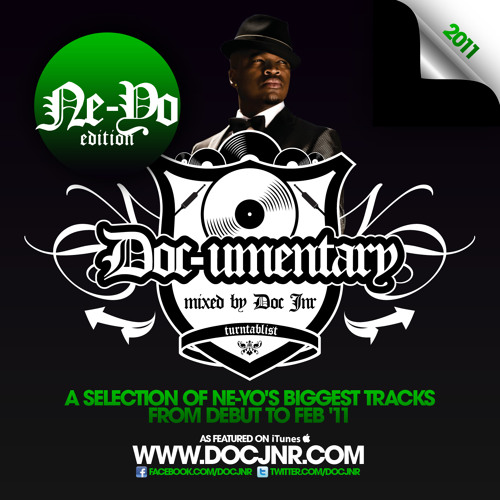 @docjnr | Ne-Yo Mix - The Documentary