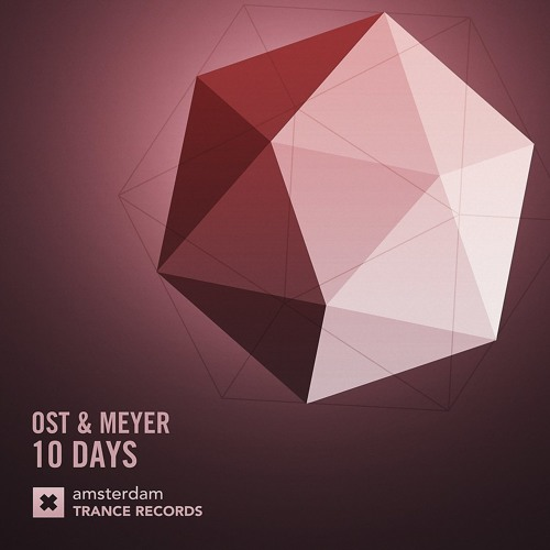Ost & Meyer - 10 Days (Radio Mix)