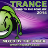 Trance Mix 2014 - Mixed By The Joker