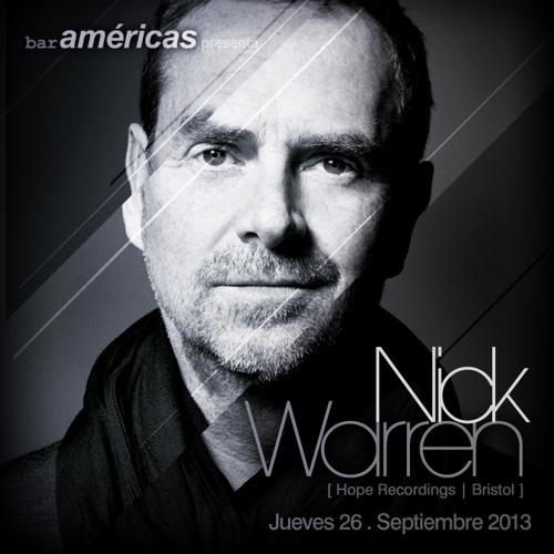 Nick warren @ Bar americas (26 Septiembre 2013)
