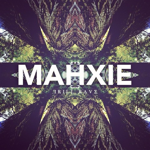 MAHXIE  (TRILLRAVE BEAT TAPE DOWNLOAD NOW!!!! )