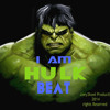 I am Hulk Beat *free Download*