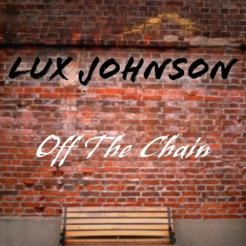 Off The Chain by Lux Johnson