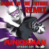Funkerman - Speed Up (Back To The Future Remix)