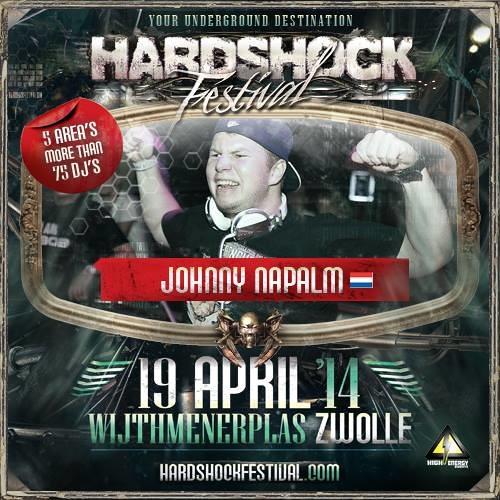 Johnny Napalm @ Hardshock Festival (19 - 04 - 2014 Wijthmenerplas Zwolle, NL)