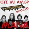 Mana - Oye Mi Amor (Ram Forreal Bootleg) Portada del disco
