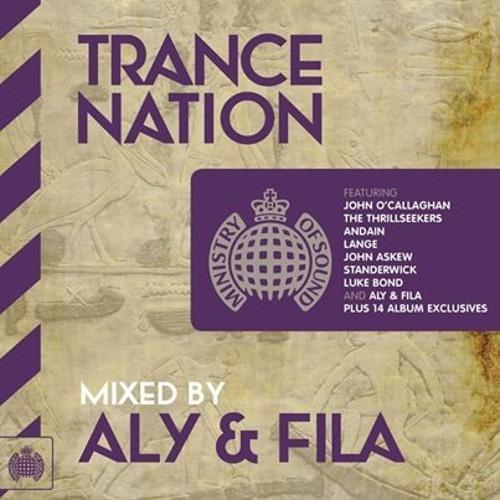 Trance Nation 2014 Mixed by Aly & Fila Minimix