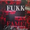 "LR.newton - ""FUKKFAME"" (prod.by dj black b.k.a ba-ba"