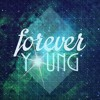 Download Forever Young Mp3
