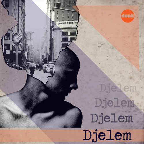dont - Djelem (Original Mix)