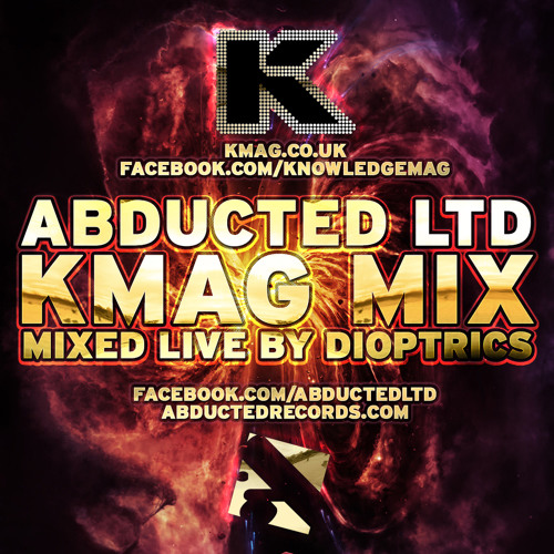 Abducted LTD - KMag Promo Mix (Mixed LIVE By Dioptrics)