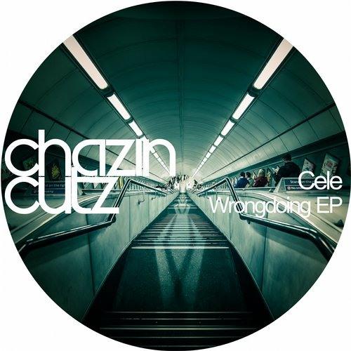Cele - Wrongdoing (K-Style, Carlos Perez Remix) [Chazin Cutz]