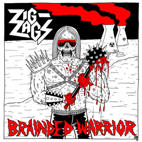 Zig Zags - Brainded Warrior