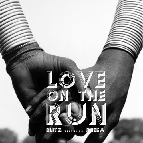 Love on the Run Ft. Nneka