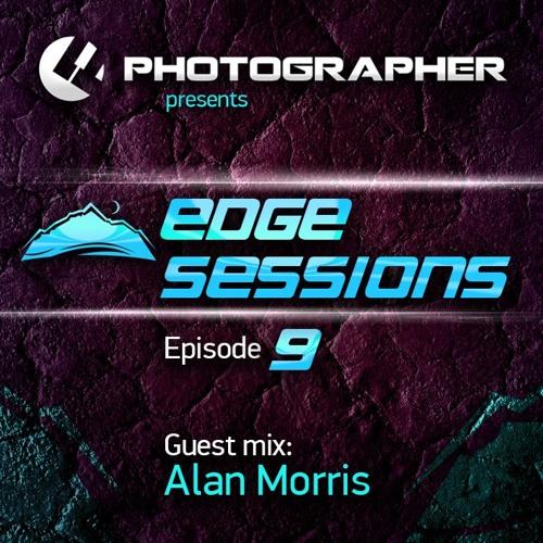 Photographer - Edge Sessions Episode 09 (incl. Alan Morris Guest Mix) 21.04.2014