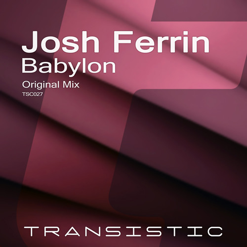 Josh Ferrin - Babylon (Radio Edit)