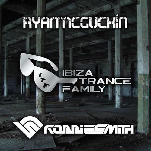 Ryan McGuckin B2B Robbie Smith - Ibiza Trance Family Promo Mix