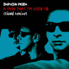 Depeche Mode - A Pain That I'm Used To (Island Fast Short Mix)