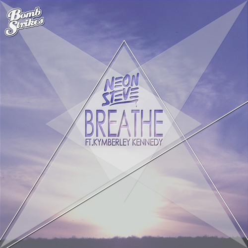 Neon Steve - Breathe (Neon Steve Remix)
