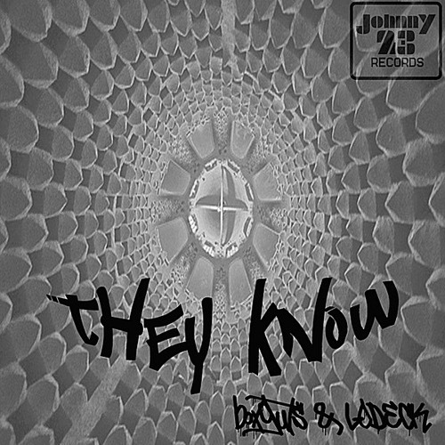 """They Know"" w/ Boxguts"