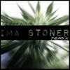 Im A Stoner Young Thug Remix