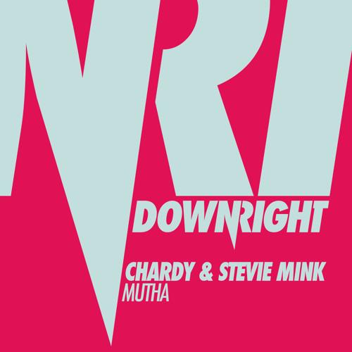 Mutha - Chardy, Stevie Mink (Original Mix)