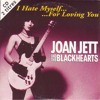 I Hate Myself For Loving You - Joan Jett and The Blackhearts Cover